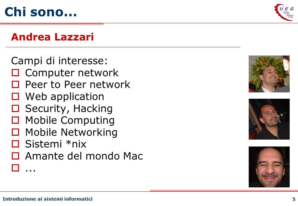 Chi sono... Andrea Lazzari Campi di interesse: Computer network