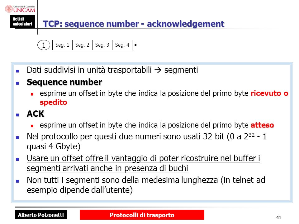 TCP: sequence number - acknowledgement