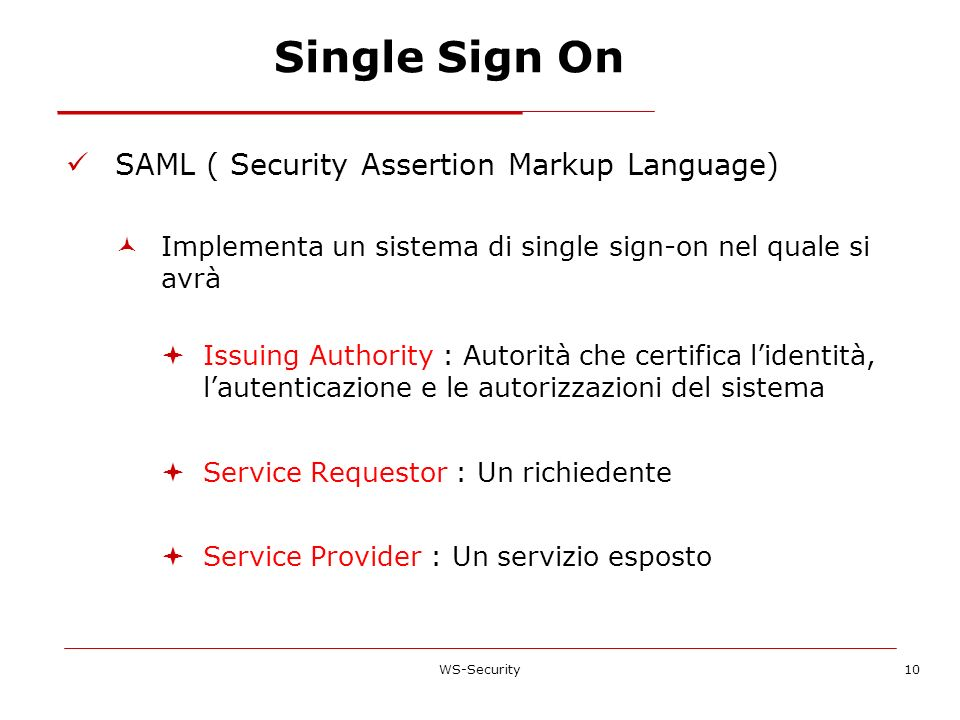 Single Sign On SAML ( Security Assertion Markup Language)