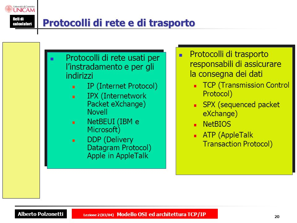 Protocolli di rete e di trasporto