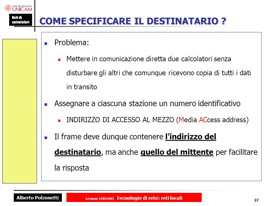 COME SPECIFICARE IL DESTINATARIO