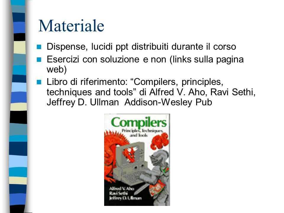 Materiale Dispense, lucidi ppt distribuiti durante il corso