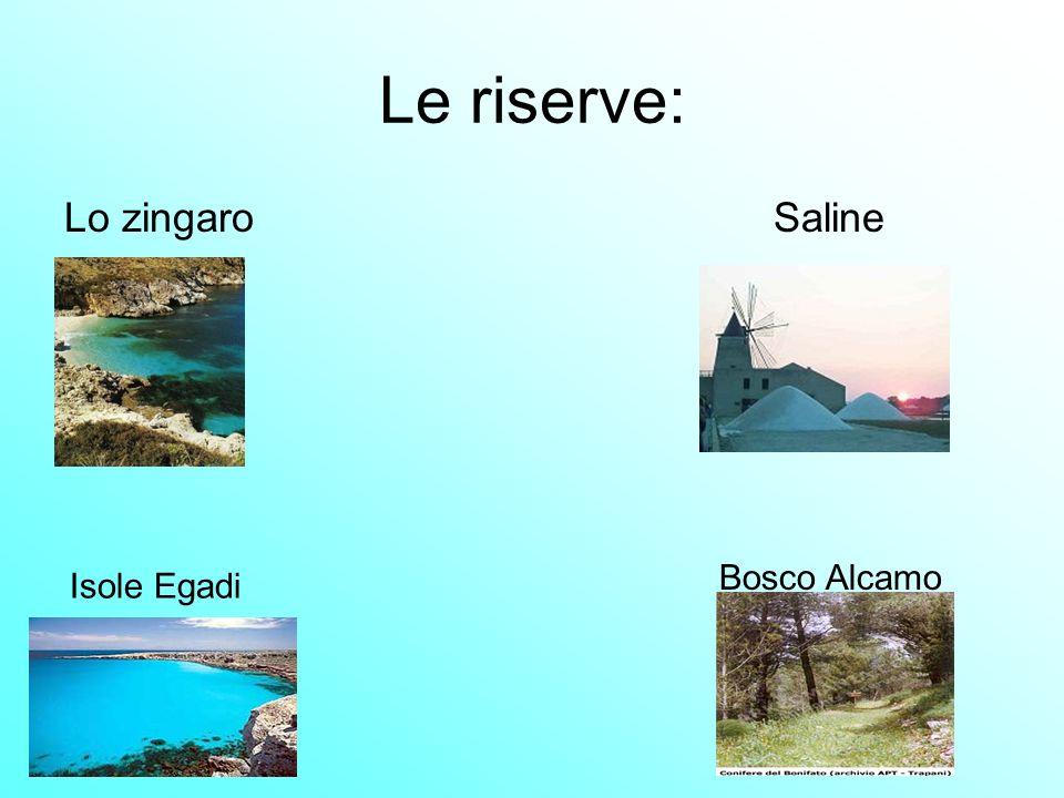 Le riserve: Lo zingaro Saline Bosco Alcamo Isole Egadi