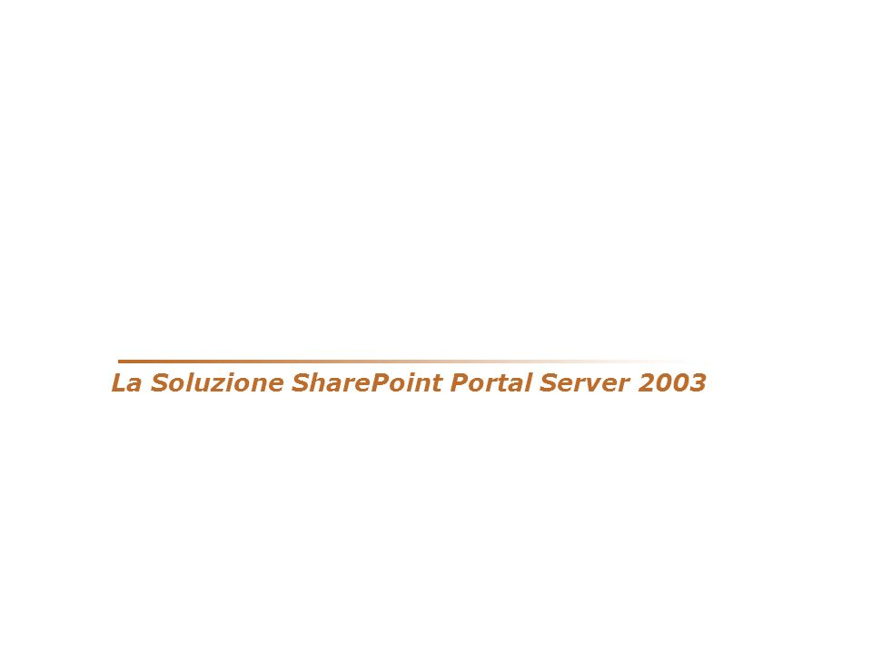 La Soluzione SharePoint Portal Server 2003