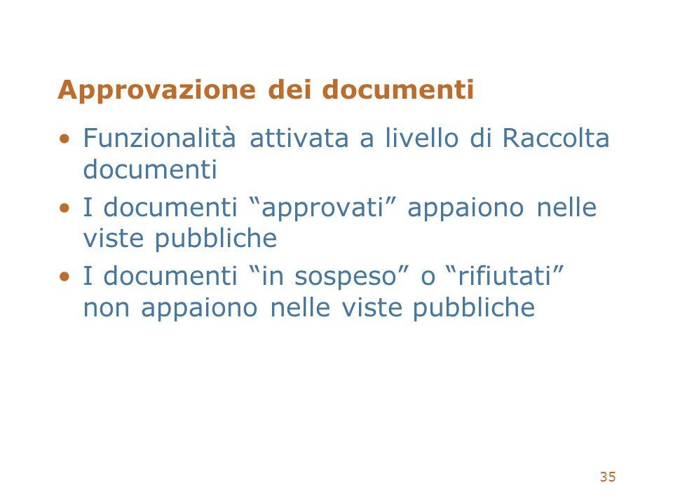 Approvazione dei documenti