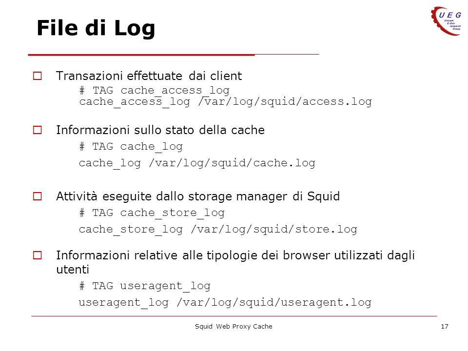 File di Log Transazioni effettuate dai client # TAG cache_access_log