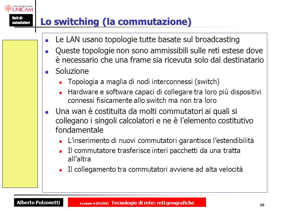Lo switching (la commutazione)