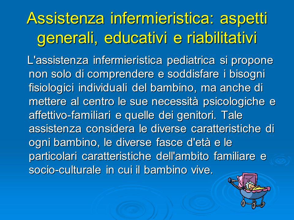 Assistenza infermieristica: aspetti generali, educativi e riabilitativi