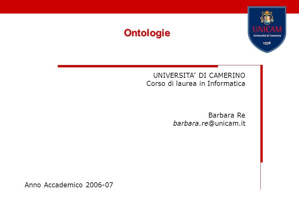Ontologie UNIVERSITA' DI CAMERINO Corso di laurea in Informatica