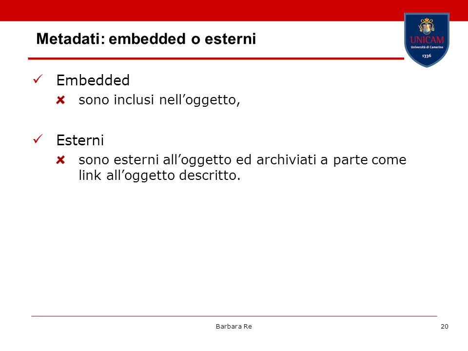 Metadati: embedded o esterni
