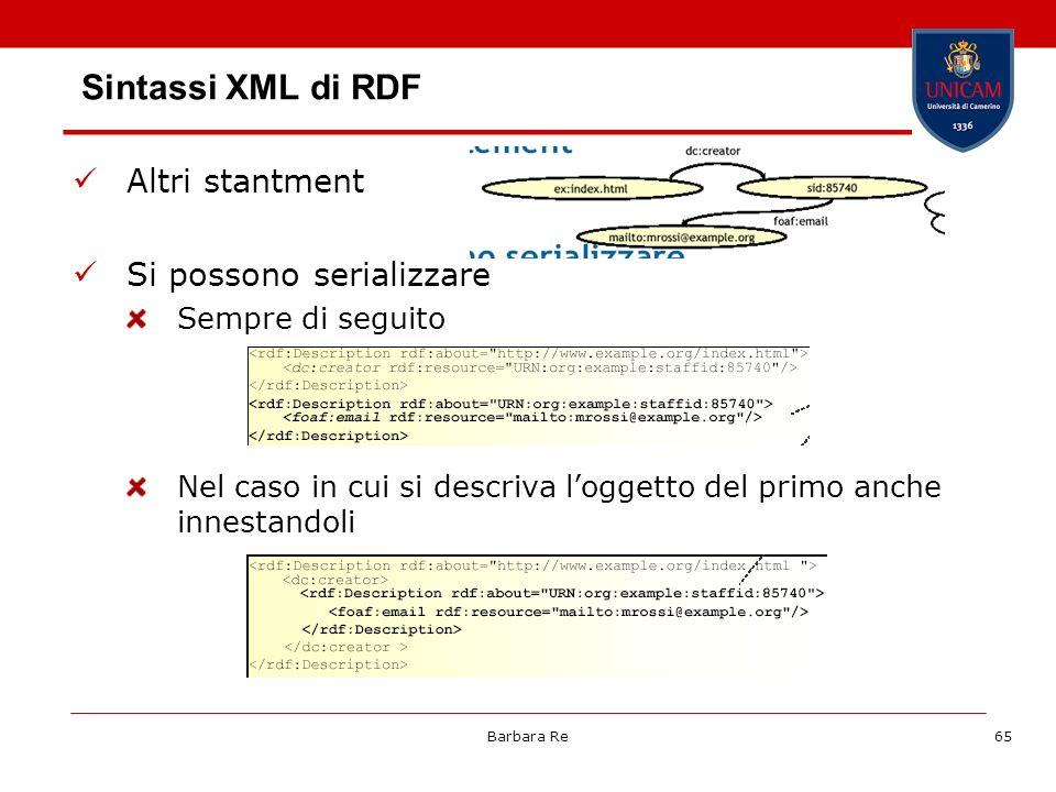 Sintassi XML di RDF Altri stantment Si possono serializzare