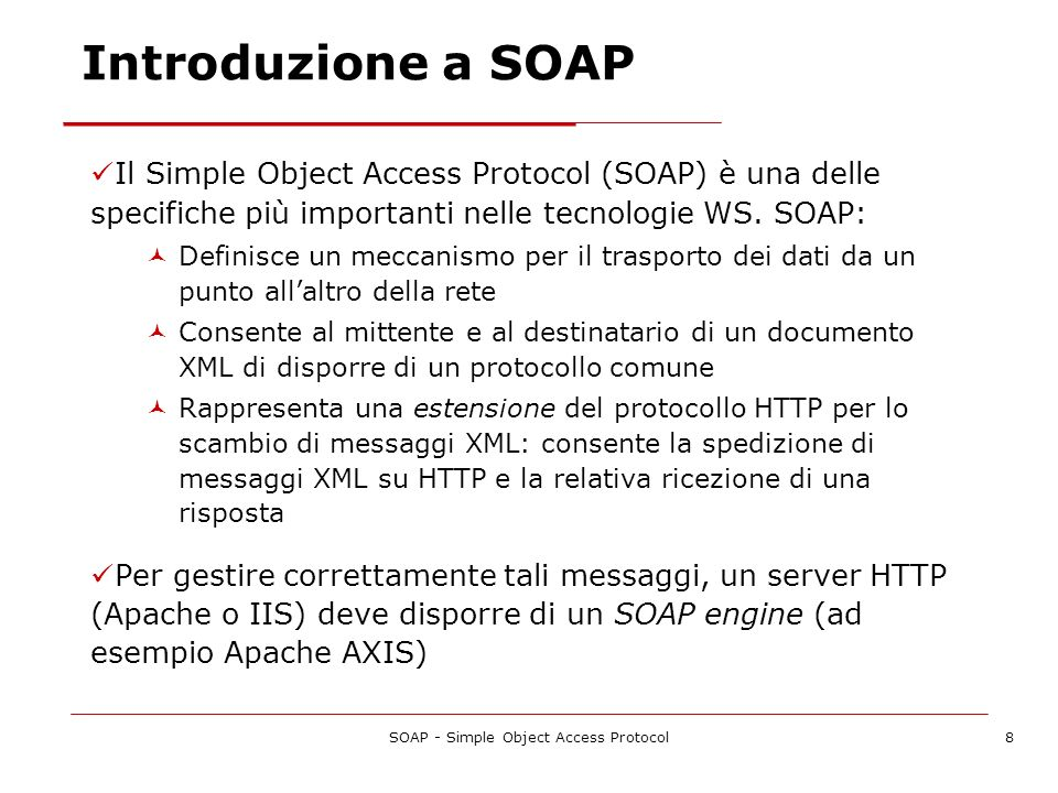 SOAP - Simple Object Access Protocol