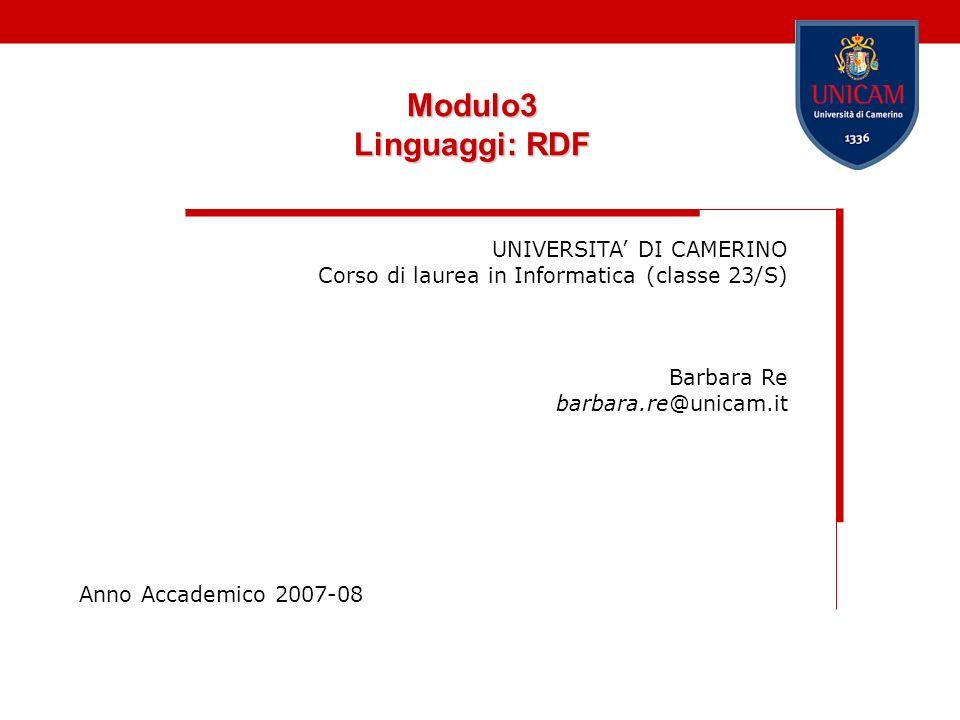 Modulo3 Linguaggi: RDF UNIVERSITA' DI CAMERINO