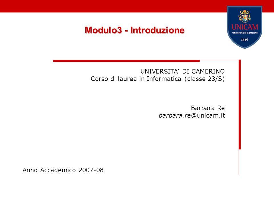 Modulo3 - Introduzione UNIVERSITA' DI CAMERINO