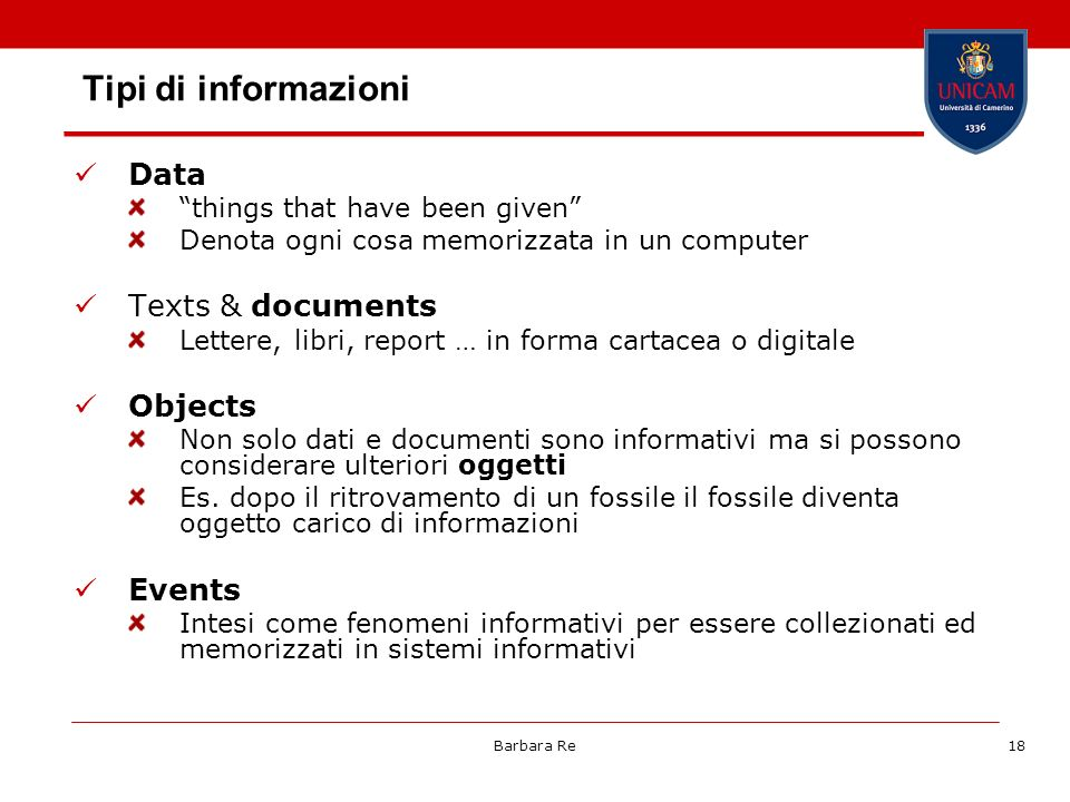 Tipi di informazioni Data Texts & documents Objects Events