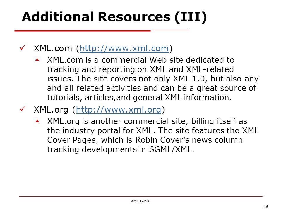 Additional Resources (III)