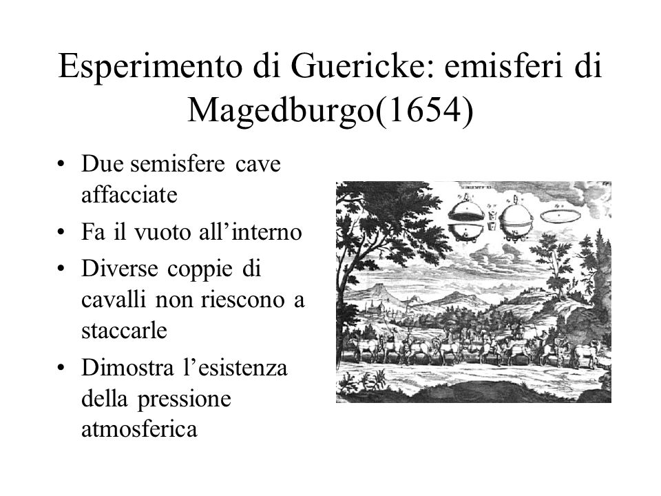 Esperimento di Guericke: emisferi di Magedburgo(1654)