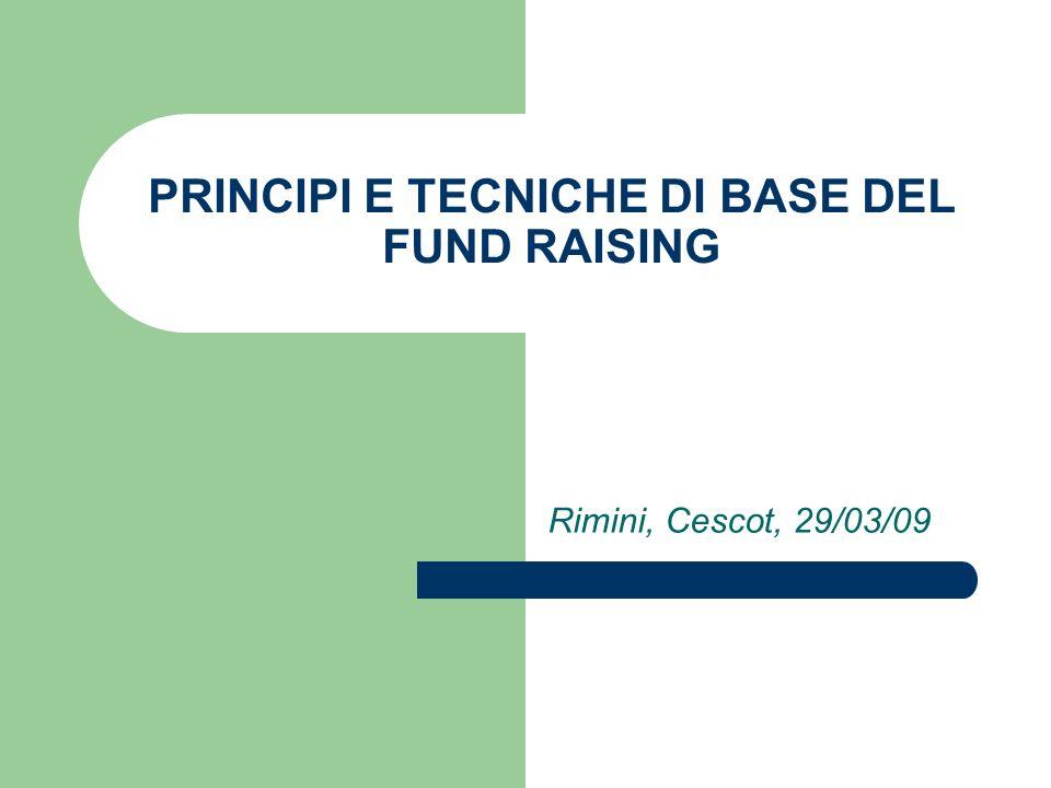 PRINCIPI E TECNICHE DI BASE DEL FUND RAISING