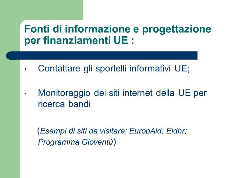 Fonti di informazione e progettazione per finanziamenti UE :