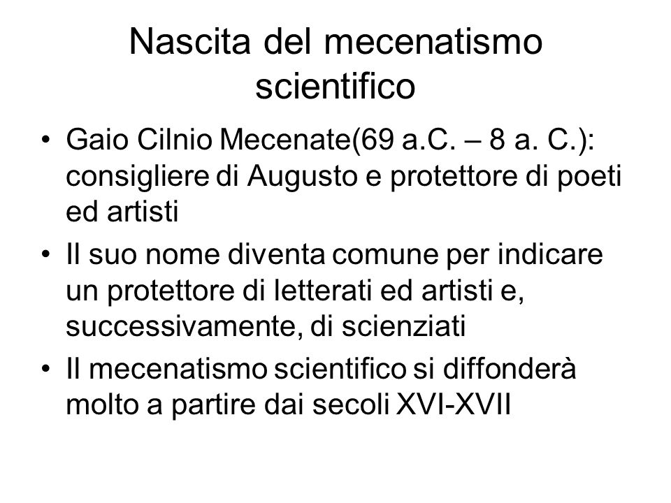 Nascita del mecenatismo scientifico