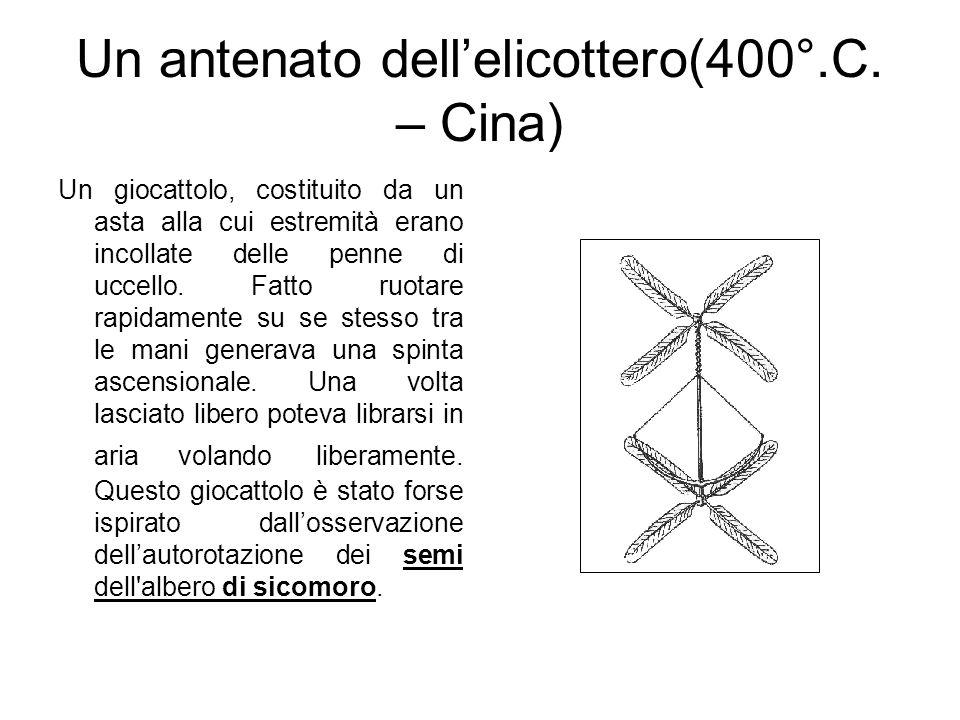 Un antenato dell'elicottero(400°.C. – Cina)