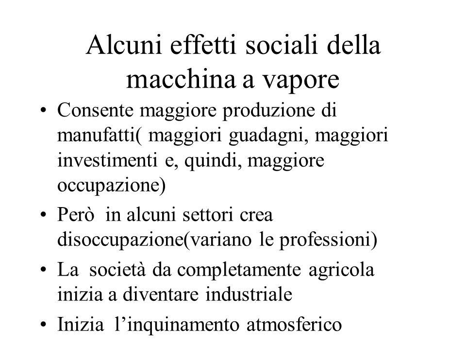 Alcuni effetti sociali della macchina a vapore