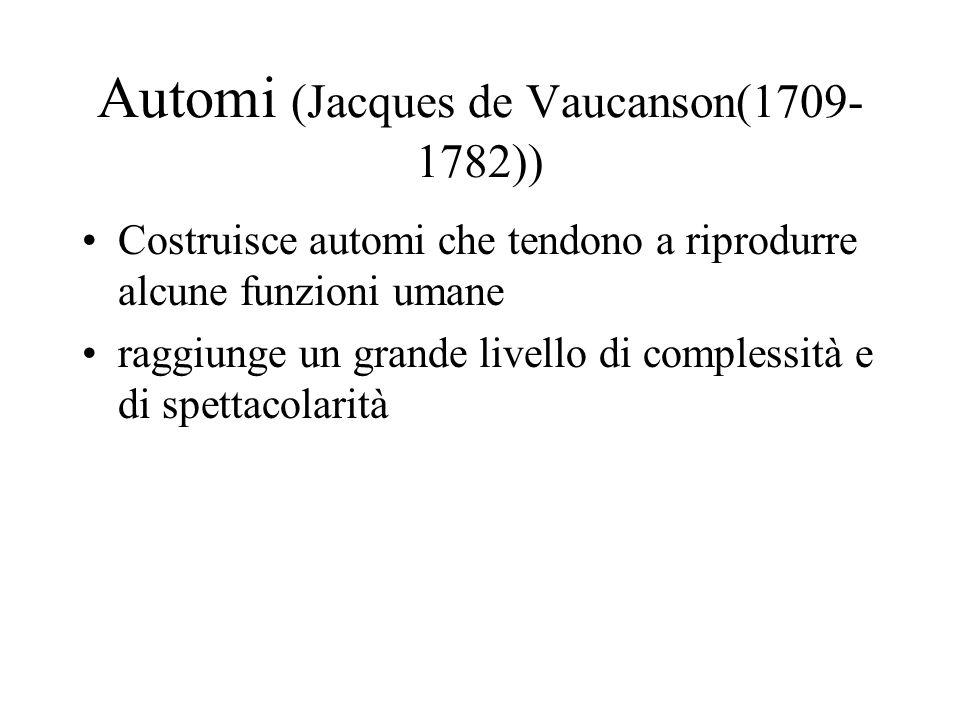 Automi (Jacques de Vaucanson(1709-1782))
