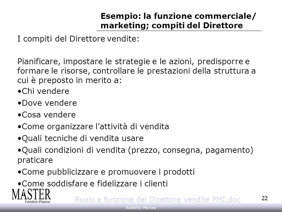 Esempio: la funzione commerciale/ marketing; compiti del Direttore