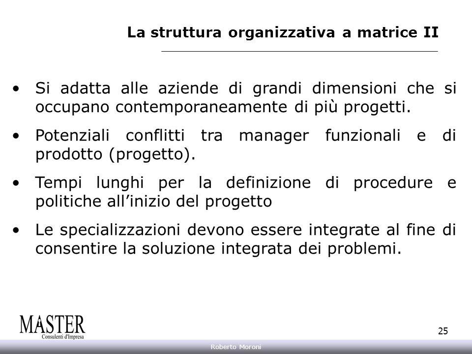 La struttura organizzativa a matrice II