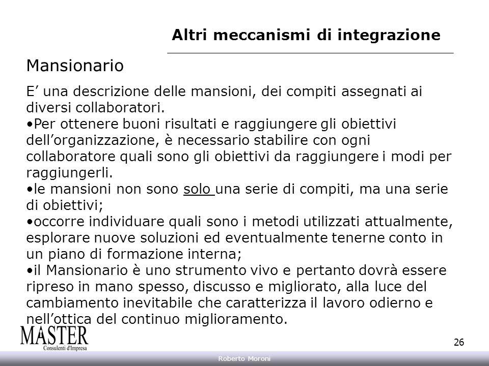 Altri meccanismi di integrazione