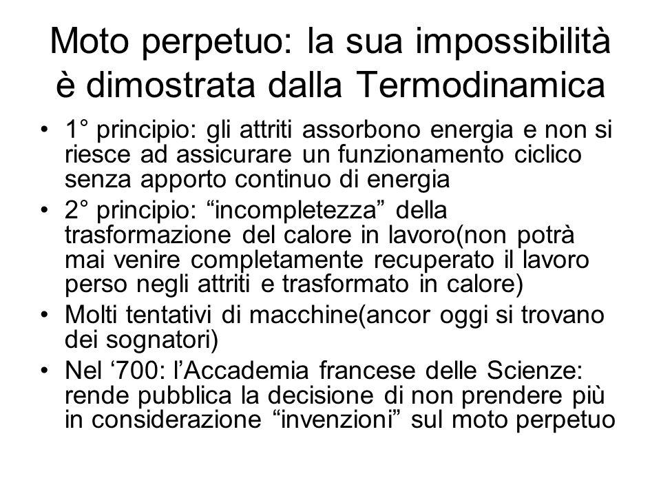 Moto perpetuo: la sua impossibilità è dimostrata dalla Termodinamica