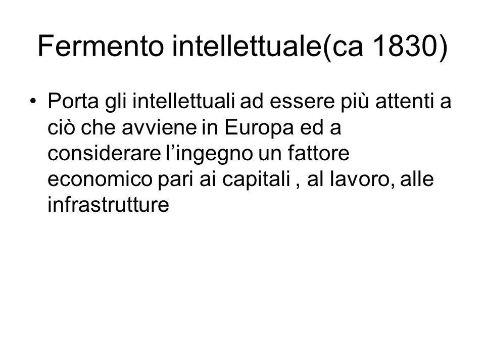 Fermento intellettuale(ca 1830)