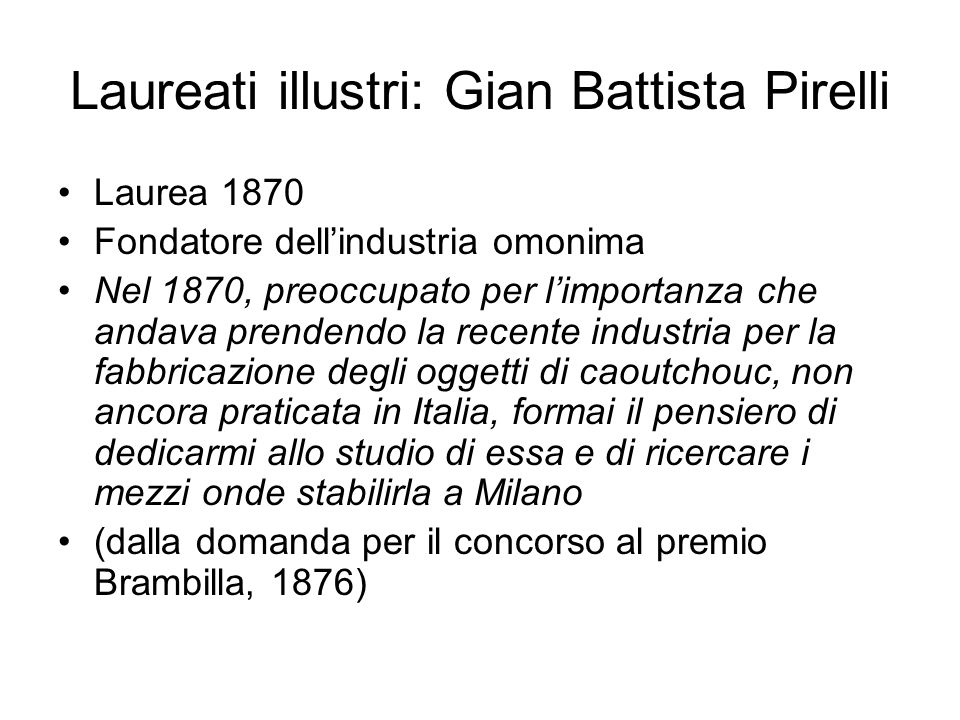 Laureati illustri: Gian Battista Pirelli
