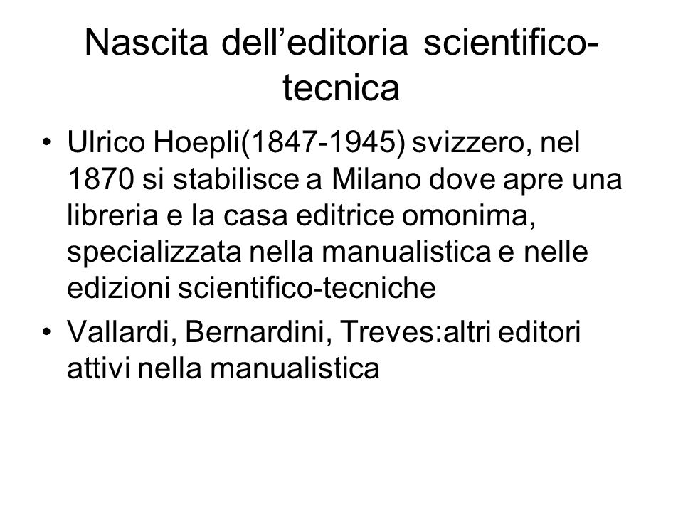 Nascita dell'editoria scientifico-tecnica