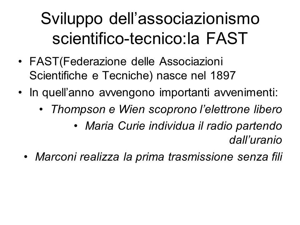 Sviluppo dell'associazionismo scientifico-tecnico:la FAST