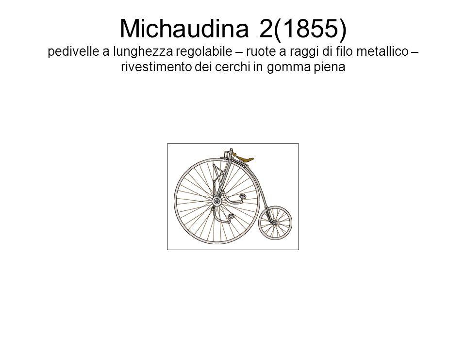 Michaudina 2(1855) pedivelle a lunghezza regolabile – ruote a raggi di filo metallico – rivestimento dei cerchi in gomma piena