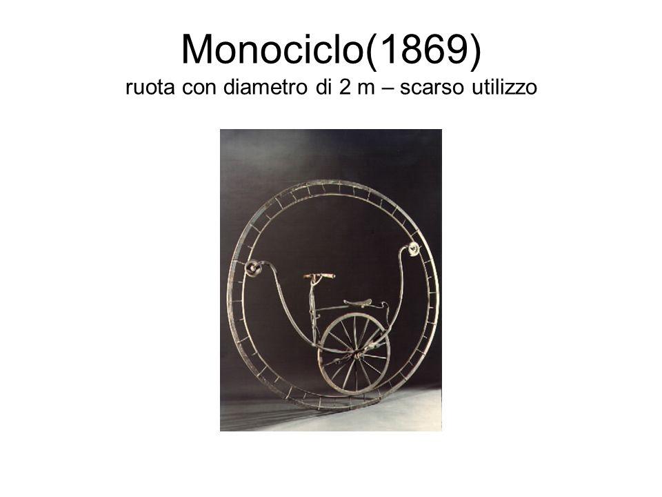 Monociclo(1869) ruota con diametro di 2 m – scarso utilizzo