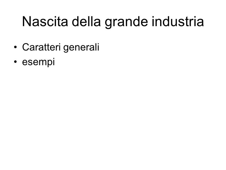 Nascita della grande industria