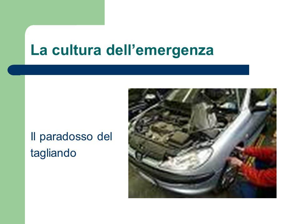 La cultura dell'emergenza