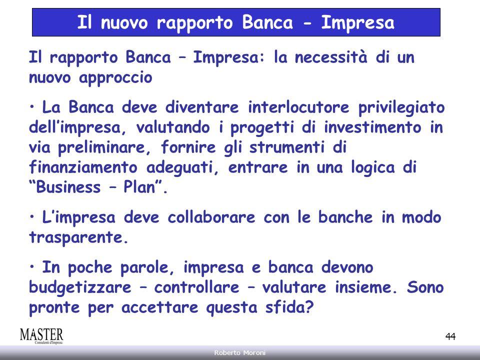 Il nuovo rapporto Banca - Impresa