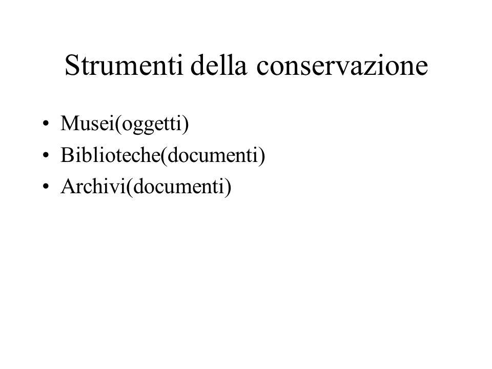 Strumenti della conservazione