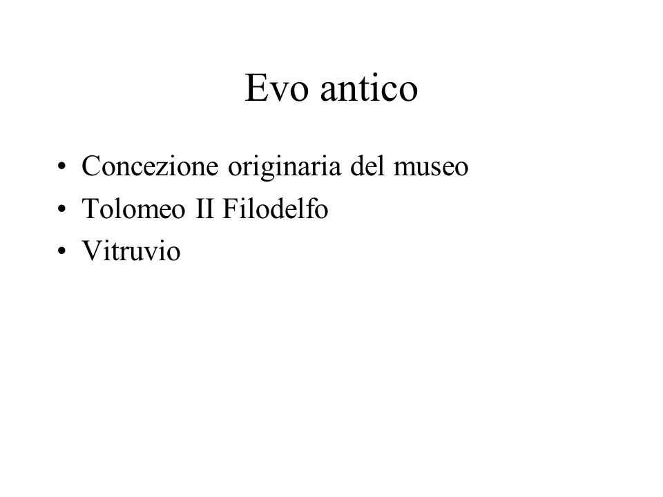 Evo antico Concezione originaria del museo Tolomeo II Filodelfo