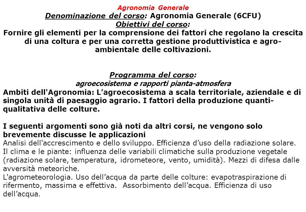 Denominazione del corso: Agronomia Generale (6CFU)