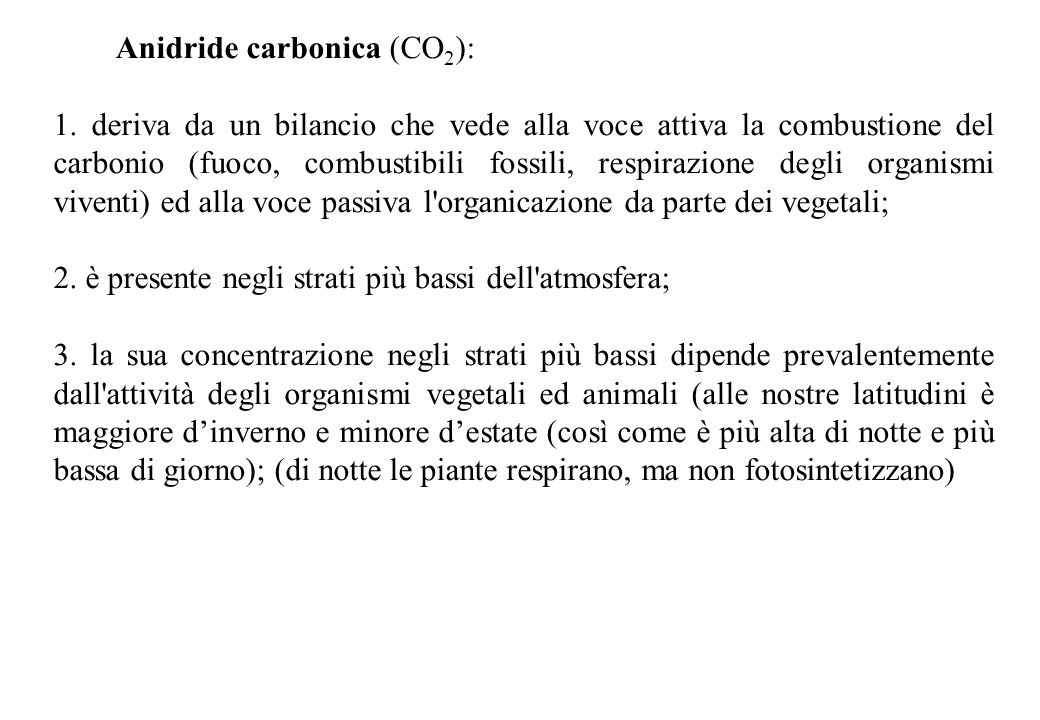 Anidride carbonica (CO2):