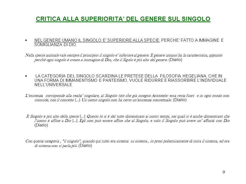 CRITICA ALLA SUPERIORITA' DEL GENERE SUL SINGOLO