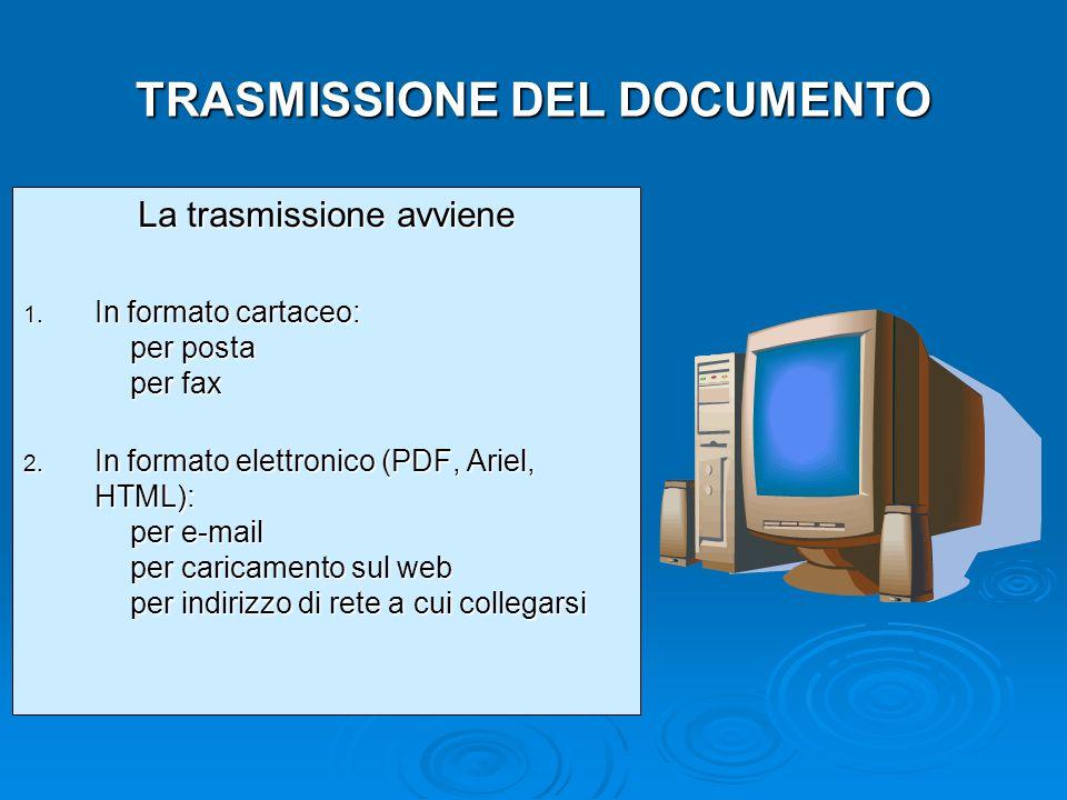 TRASMISSIONE DEL DOCUMENTO