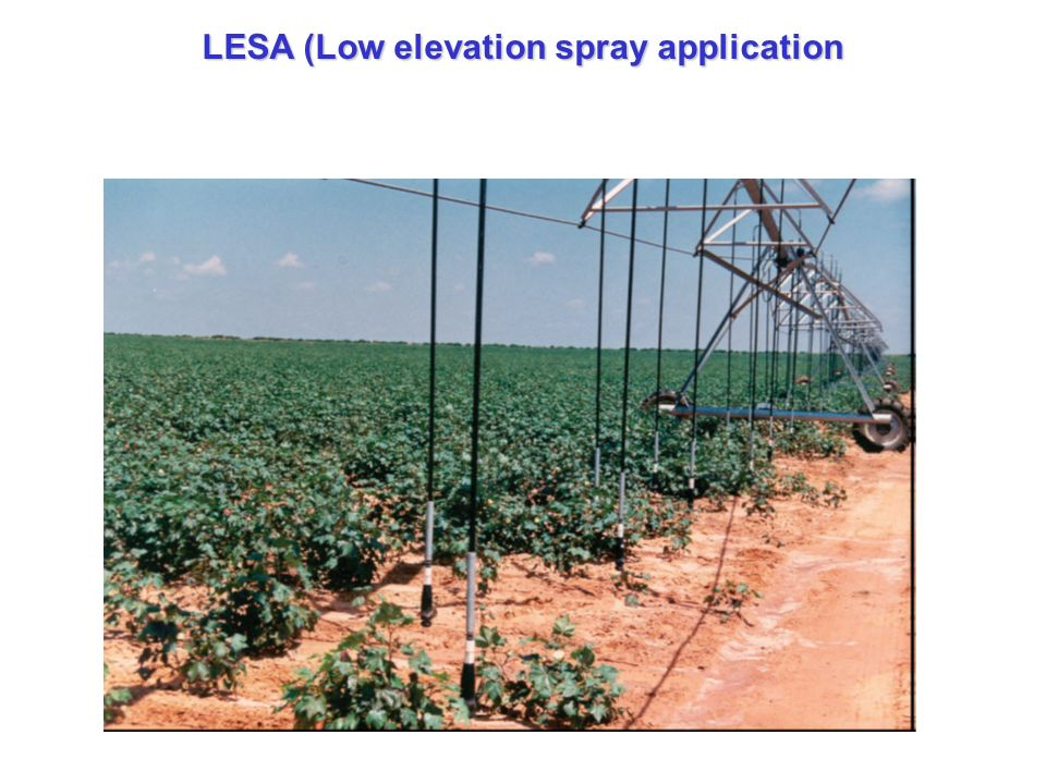 LESA (Low elevation spray application