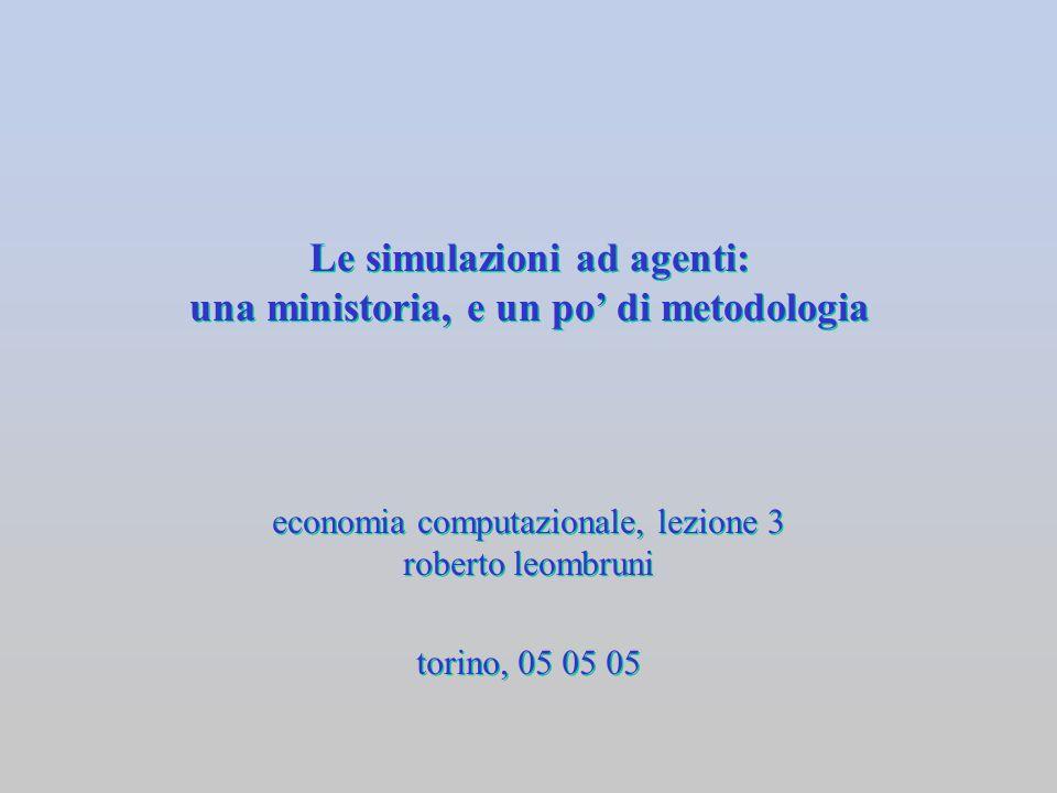 Le simulazioni ad agenti: una ministoria, e un po' di metodologia