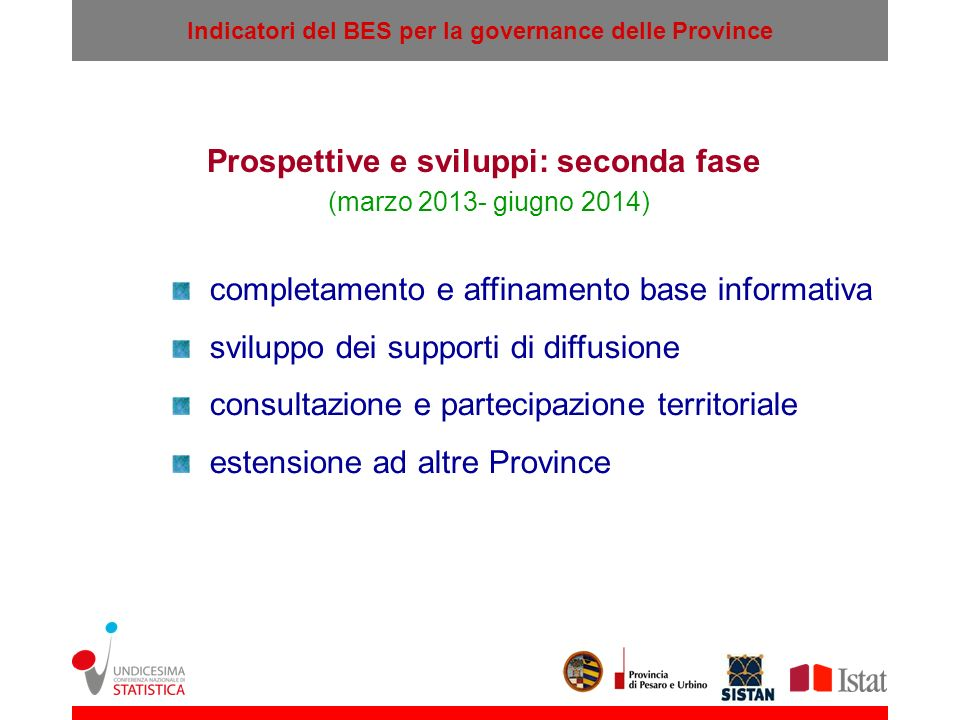Prospettive e sviluppi: seconda fase