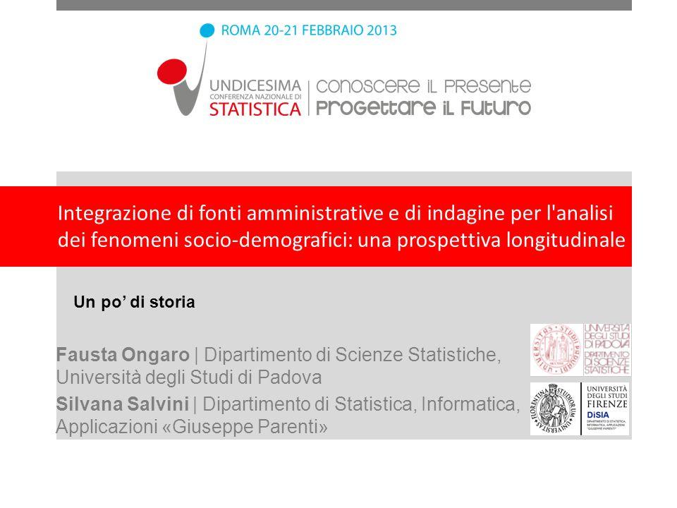 Integrazione di fonti amministrative e di indagine per l analisi dei fenomeni socio-demografici: una prospettiva longitudinale